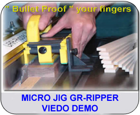 Link to Micro Jig Gr-Ripper Viedo Demo